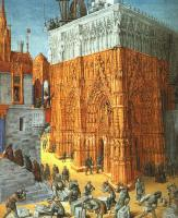 Fouquet, Jean - The Building of a Cathedral